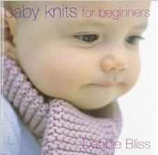 Debbie Bliss Baby Knits for Beginners